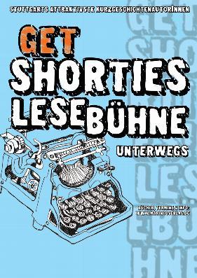 get shorties Lesebühne Plakat